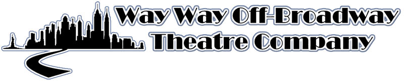 Way Way Off-Broadway Theatre Company